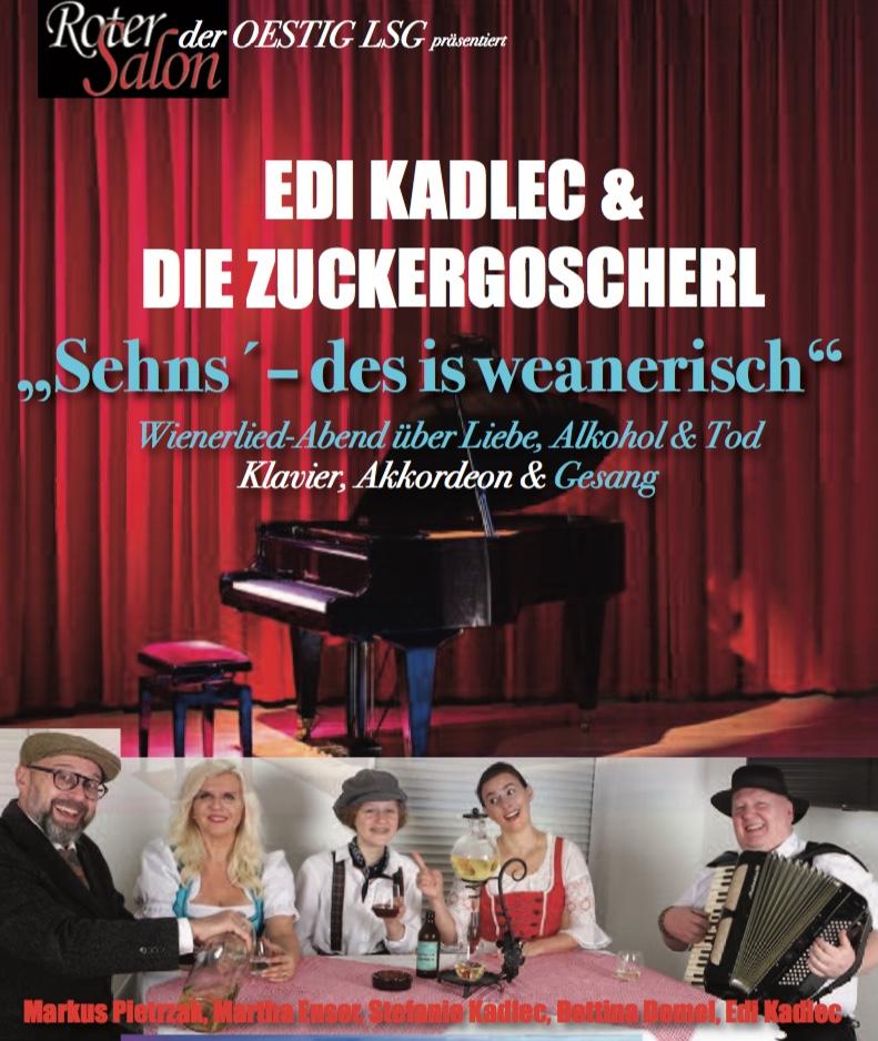 Edi Kadlec Zuckergoscherl_Programm